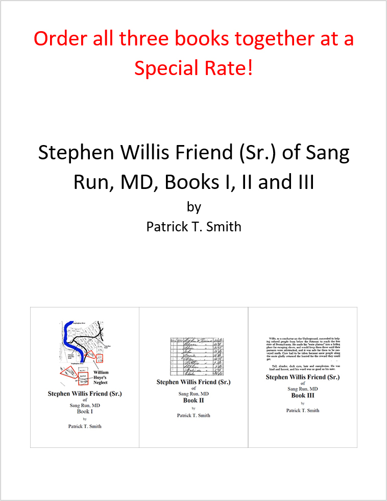 Stephen Willis Friend (Sr ) of Sang Run, MD Books I, II and III (PDF Format)